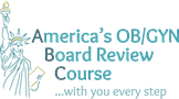 America's OB/GYN Board Review